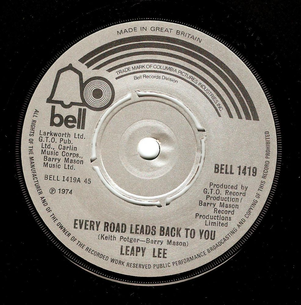LEAPY LEE Every Road Leads Back To You Vinyl Record 7 Inch Bell 1974